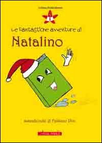 Le fantastiche avventure di Natalino.