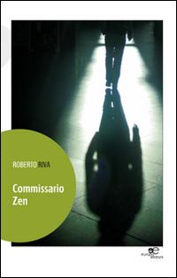 Commissario Zen.