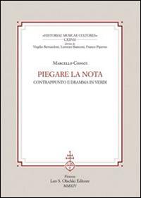 Piegare la Nota. Contrappunto e Dramma in Verdi