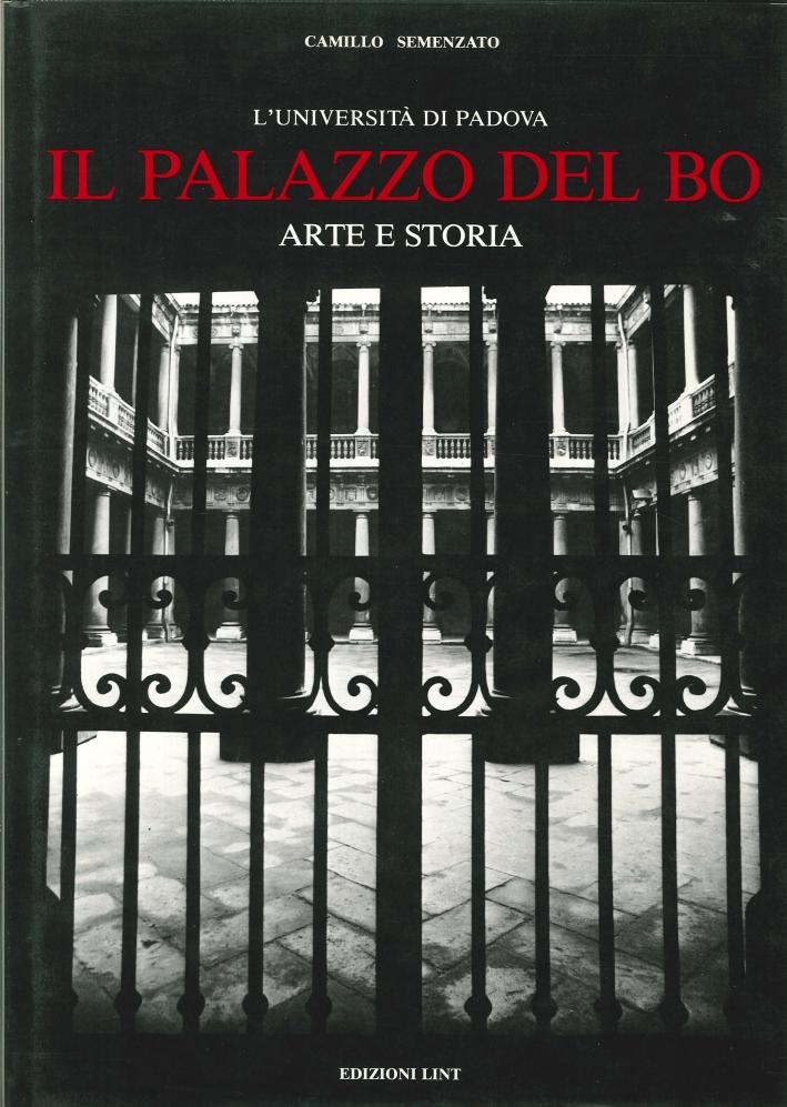 Il Palazzo del Bo. Arte e Storia