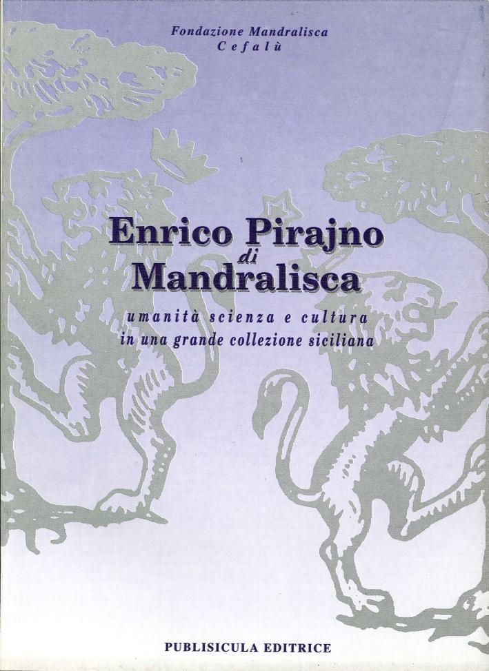 Enrico Pirajno di Mandralisca. Umanità scienza e cultura in una grande collezione siciliana