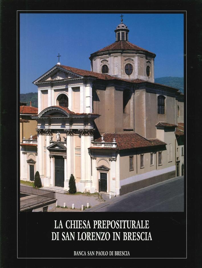 La Chiesa Prepositurale di San Lorenzo in Brescia