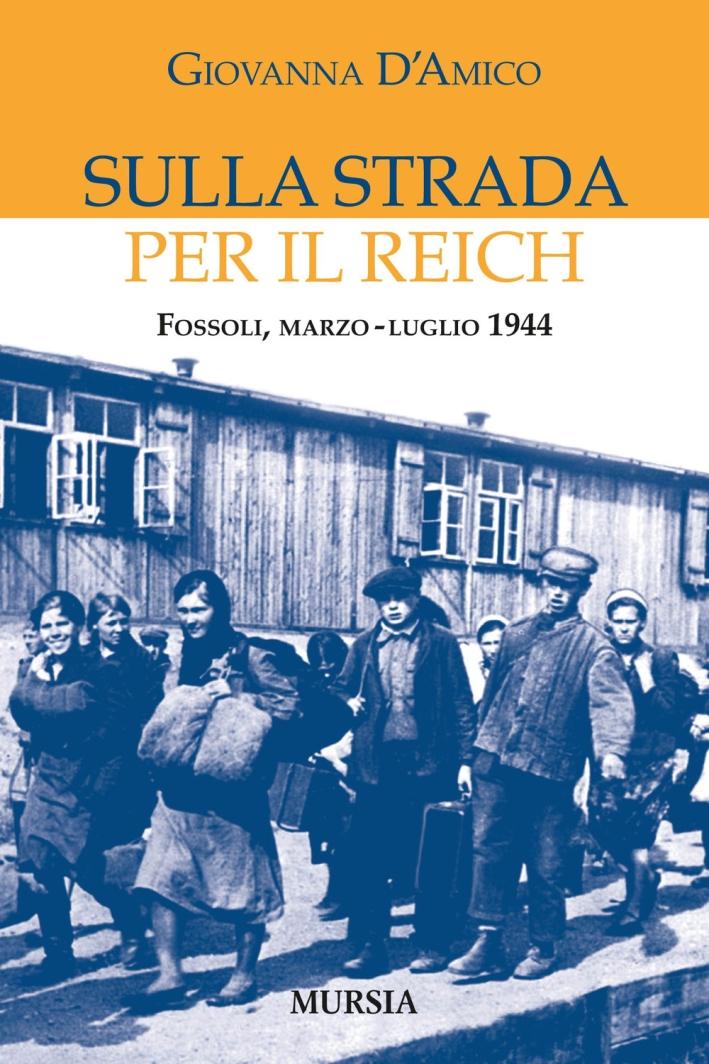 Sulla strada per il Reich