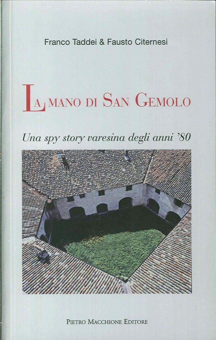 La mano di San Gemolo. Una spy story varesina degli anni '80