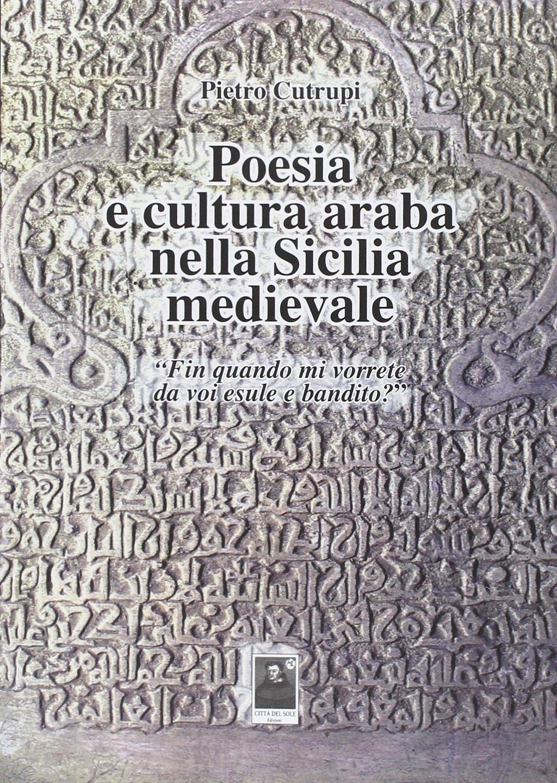 Poesia e cultura araba nella Sicilia medievale