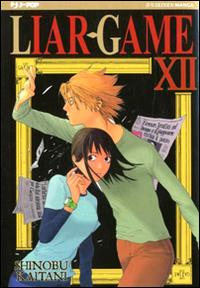Liar Game. Vol. 12