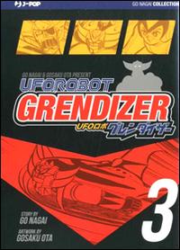 Ufo robot grendizer. Ultimate edition. Vol. 3