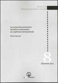 Le Corporate Governance nel Settore Automative. Un Confronto Internazionale