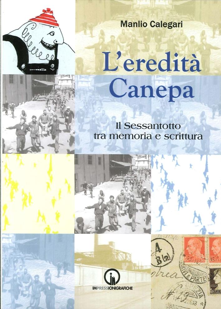 L'eredità Canepa. Il sessantotto tra memoria e scritura