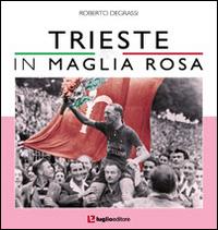 Trieste in maglia rosa