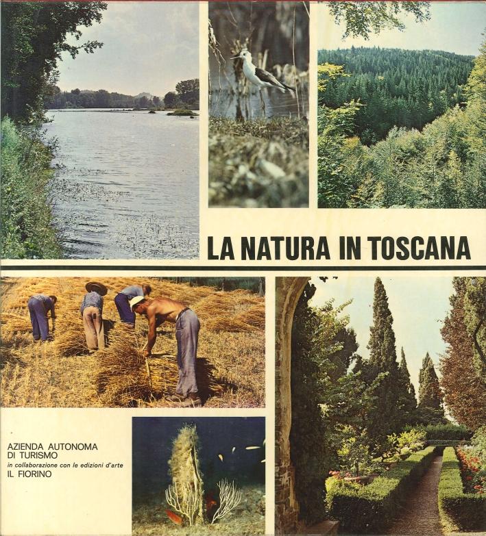 La Natura Morta in Toscana. Flora-Fauna-Agricoltura