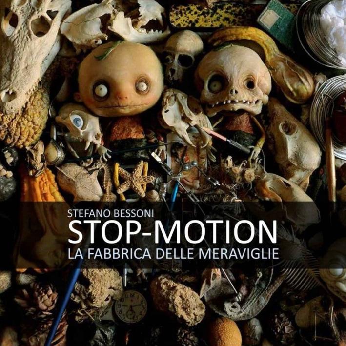 Stop Motion. La Fabbrica delle Meraviglie