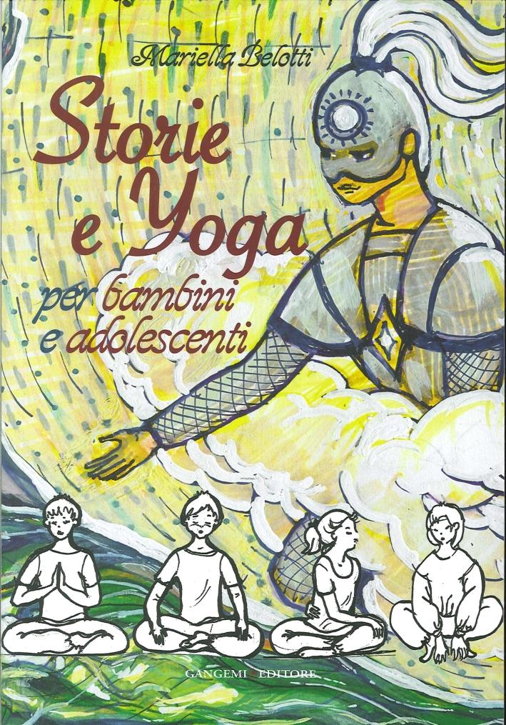 Storie e Yoga. Per Bambini e Adolescenti