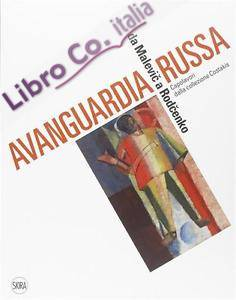 Avanguardia Russa, Da Malevic a Rodcenko. Capolavori dalla Collezione Costakis