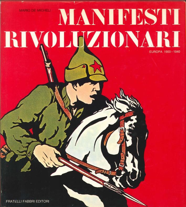 Manifesti Rivoluzionari. Europa 1900-1940