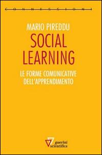 Social learning. Le forme comunicative dell'apprendimento.