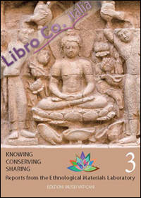 Knowing conserving sharing. Reports from the ethonological laboratory. Vol. 3.