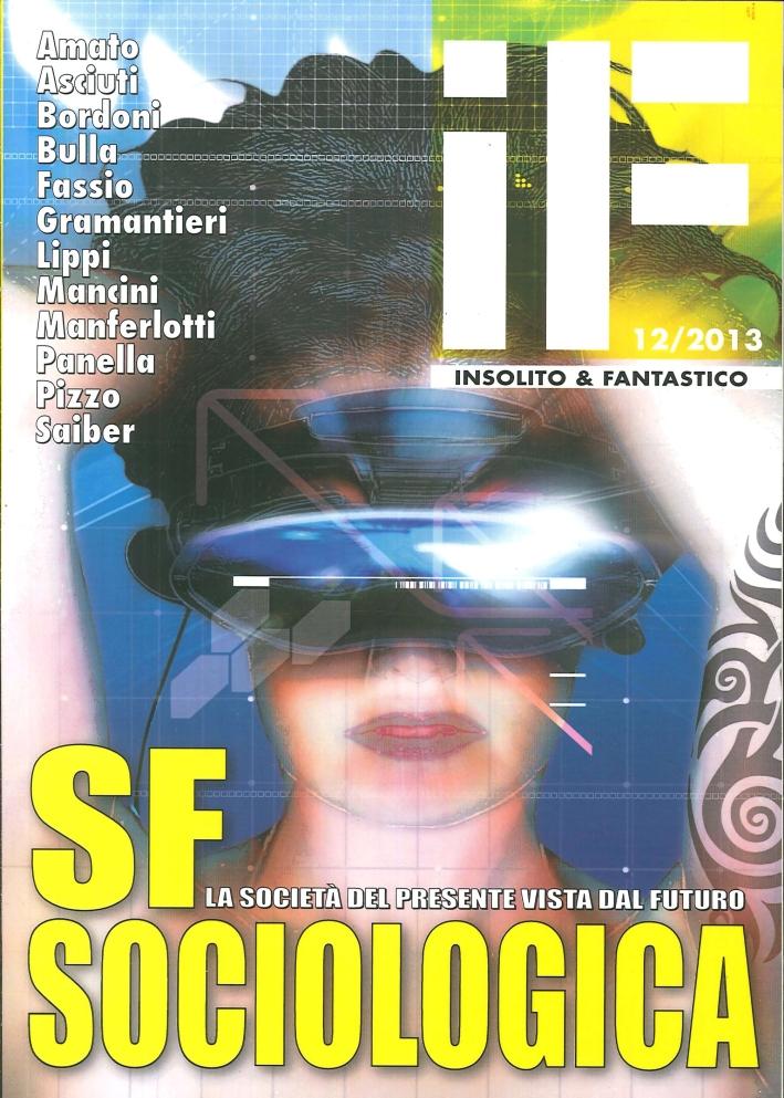 Sf Sociologica. La Società del Presente Vista dal Futuro