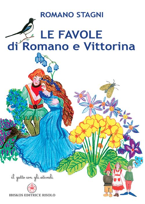 Le favole di Romano e Vittorina