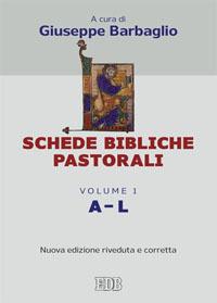 Schede bibliche pastorali. Vol. 1: A-L.