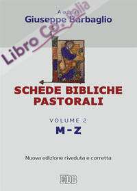Schede bibliche pastorali. Vol. 2: M-Z