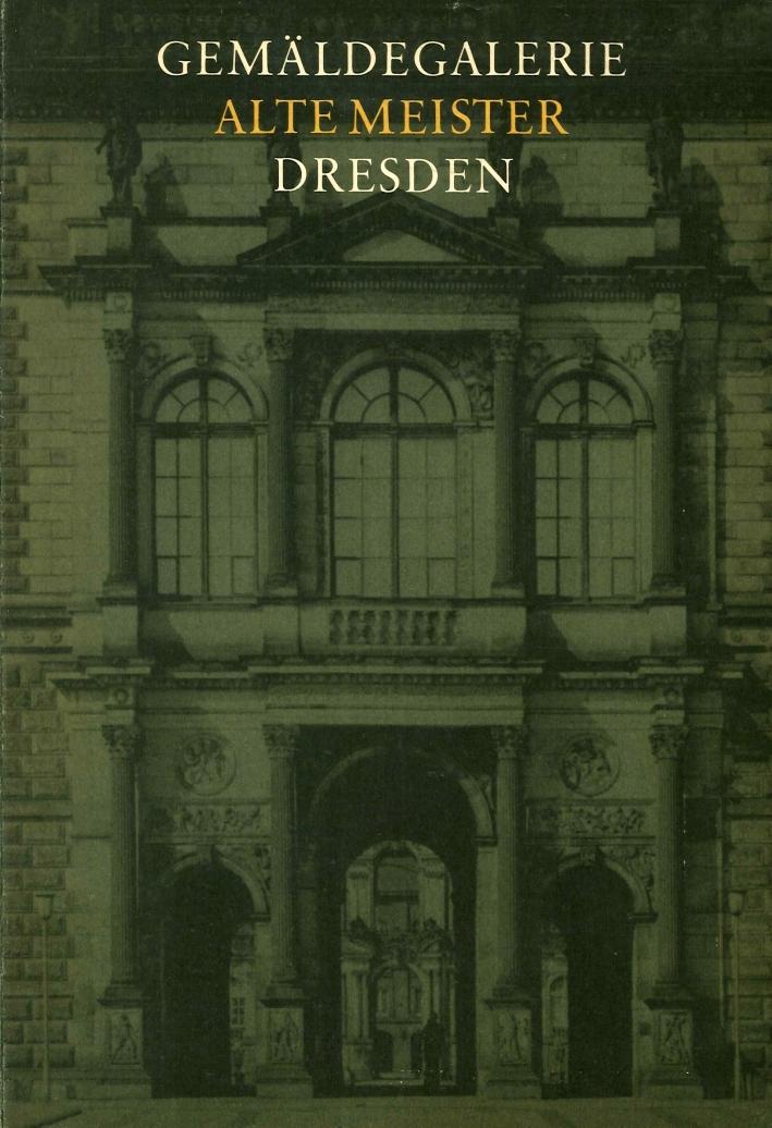 Gemäldegalerie Alte Meister in Dresden. Katalog Der Ausgestellten Weke