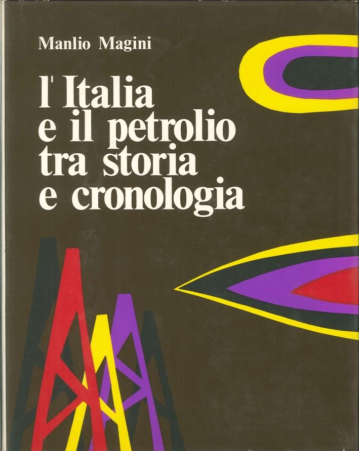 L'Italia e il Petrolio tra Storia e Cronologia.