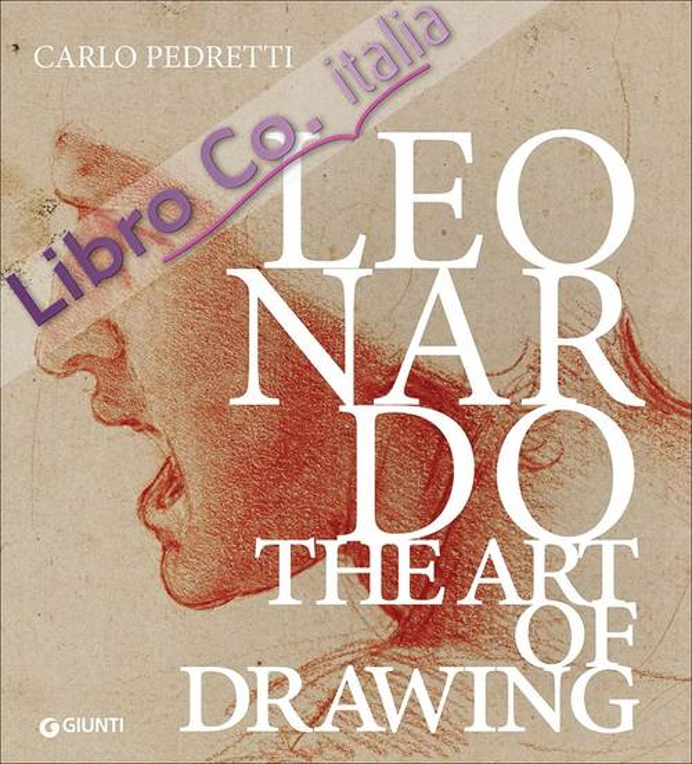 Leonardo. The Art of Drawing.