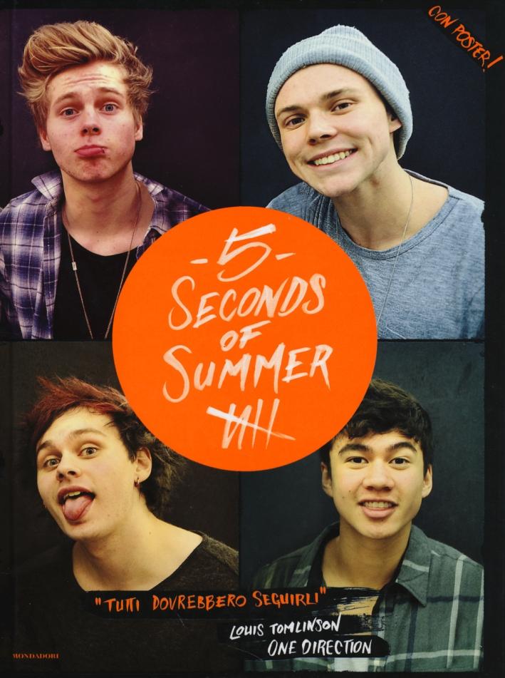 5 Seconds of Summer. Con poster. Ediz. illustrata