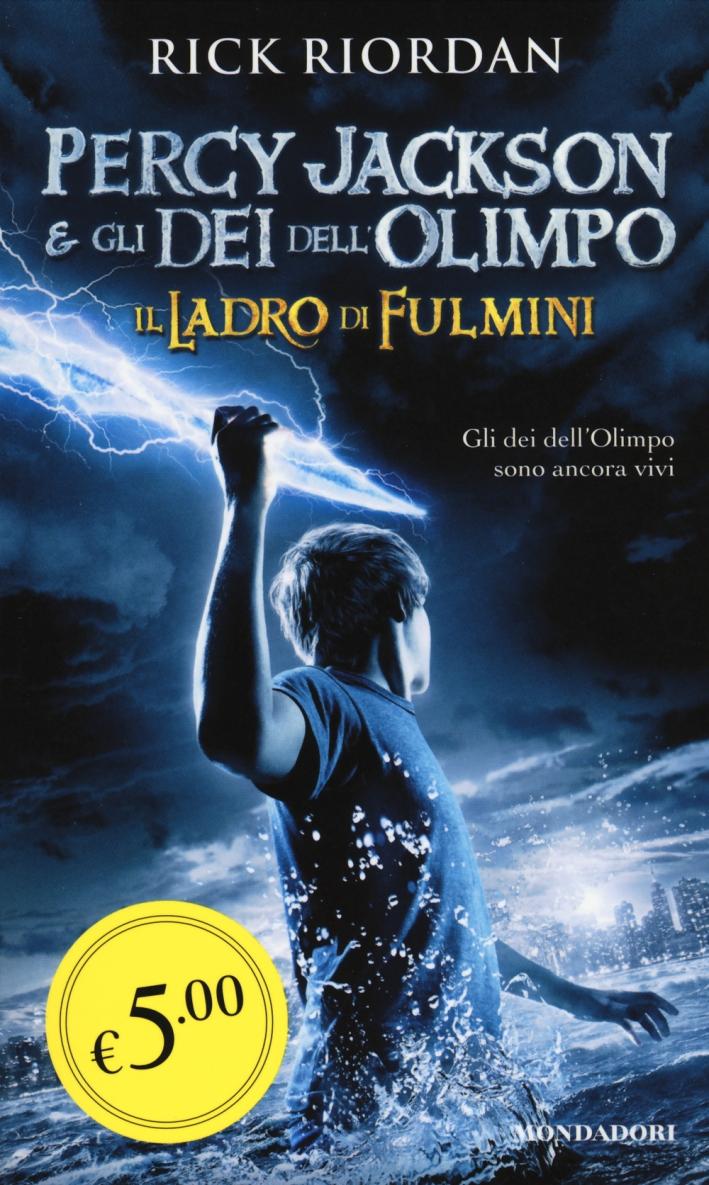 Il ladro di fulmini. Percy Jackson e gli dei dell'Olimpo.