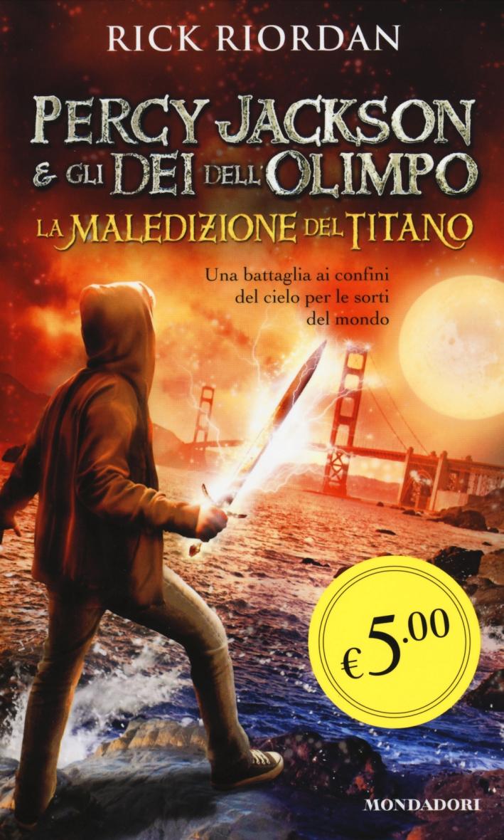 La maledizione del titano. Percy Jackson e gli dei dell'Olimpo.