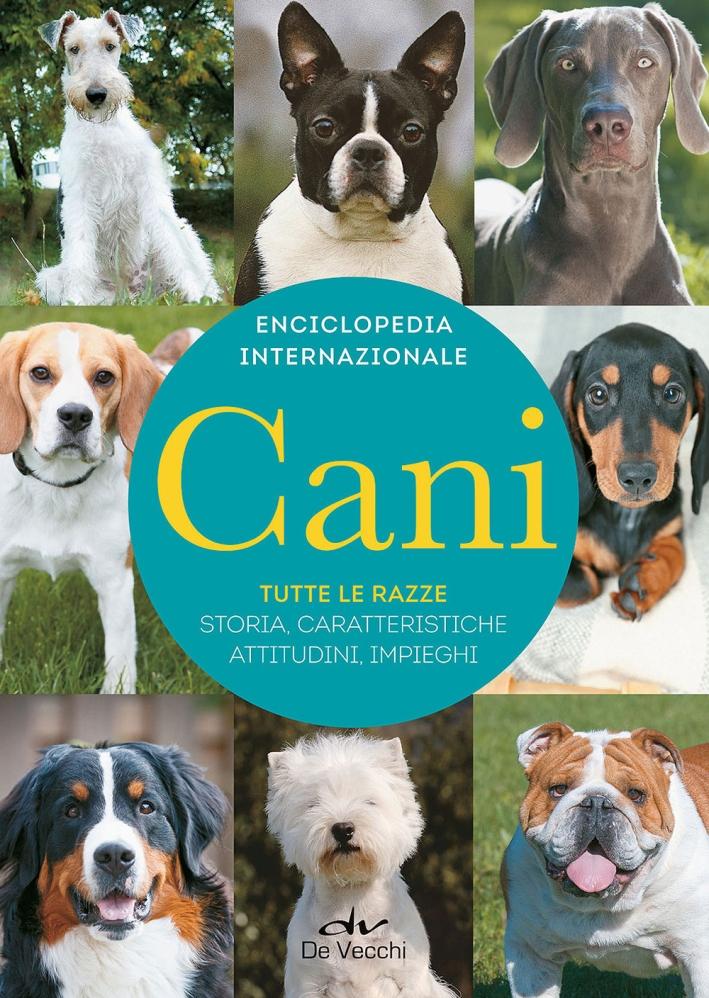 Cani. Enciclopedia internazionale