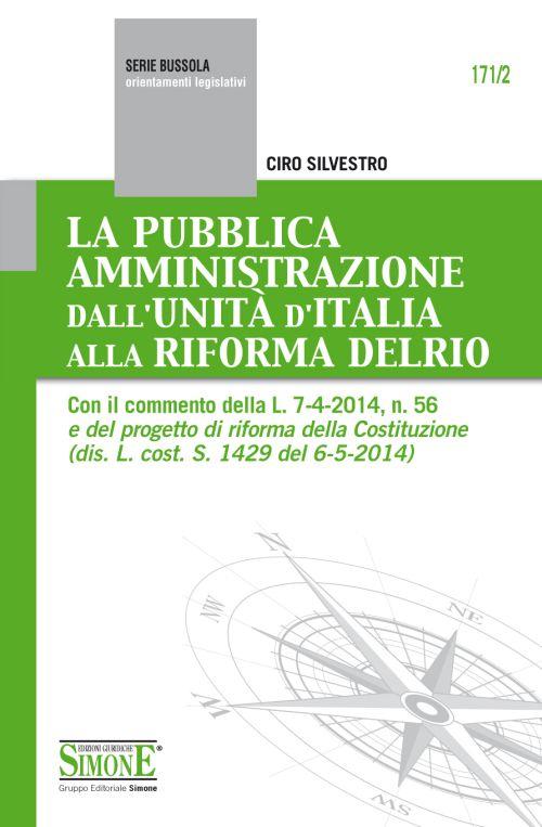 La pubblica amministrazione dall'unità d'Italia alla riforma Delrio