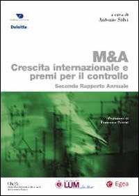 M & A. Crescita internazionale e premi per il controllo. Secondo rapporto annuale.