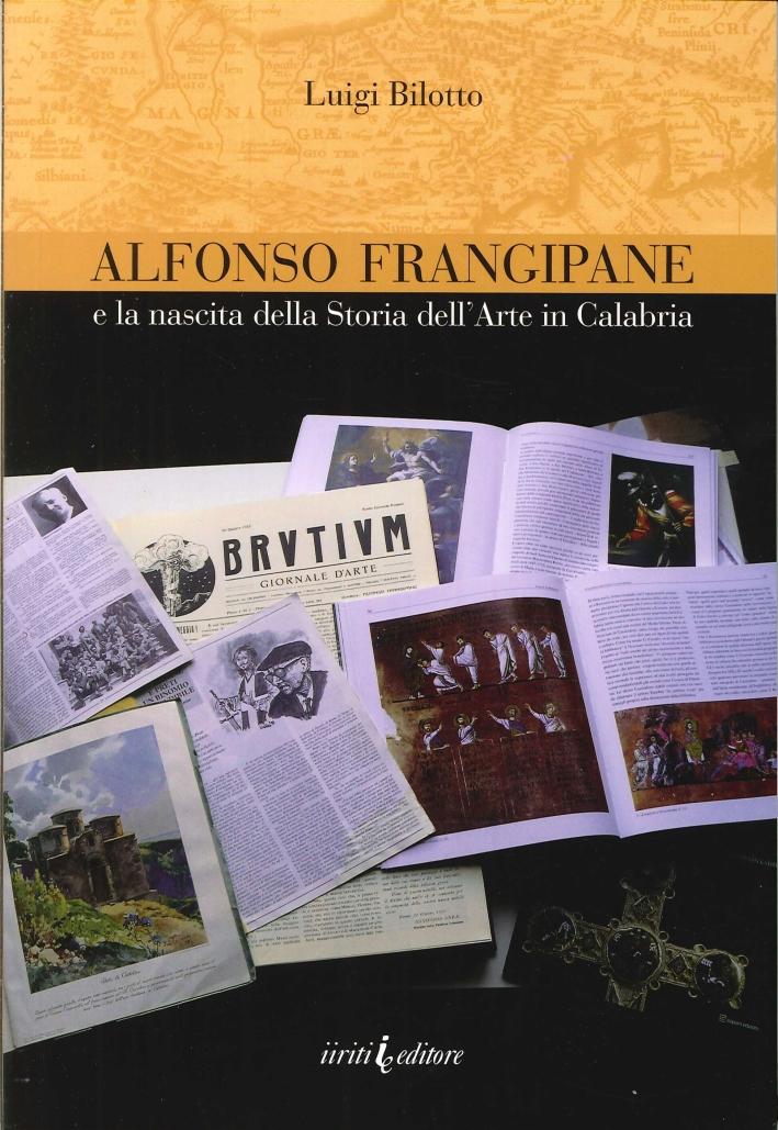 Alfonso Frangipane e la nascita della storia dell'arte in Calabria