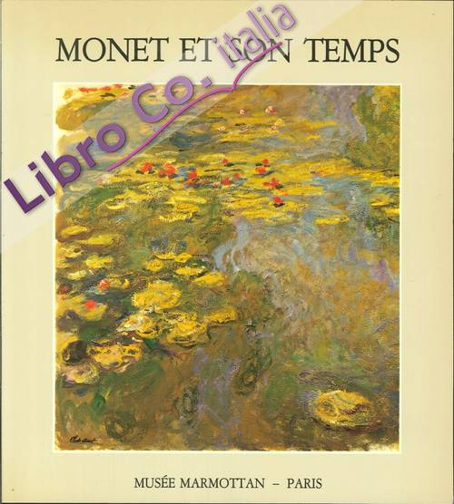 Monet Et Son Temps
