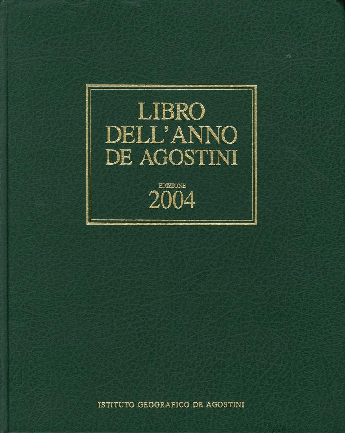 Libro dell'anno De Agostini. 2004. Avvenimenti del 2003