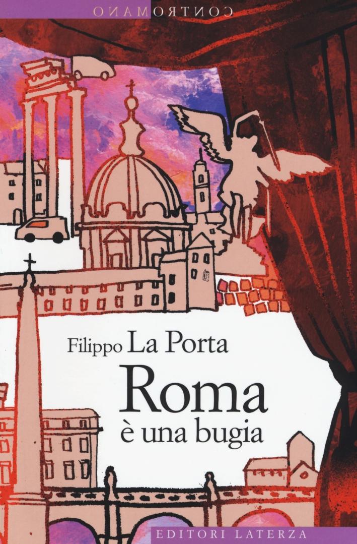 Roma è una bugia