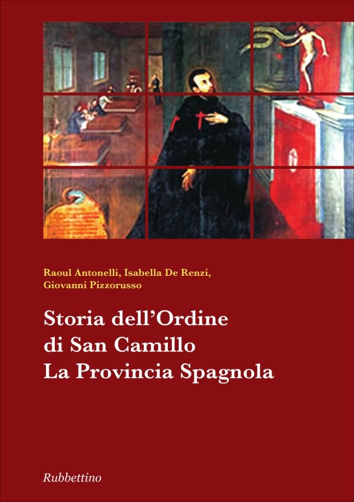Storia dell'ordine di san Camillo. La provincia spagnola