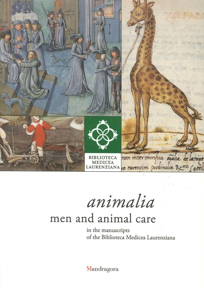 Animalia. Men and Animal Care in the Manuscripts of the Biblioteca Medicea Laurenziana