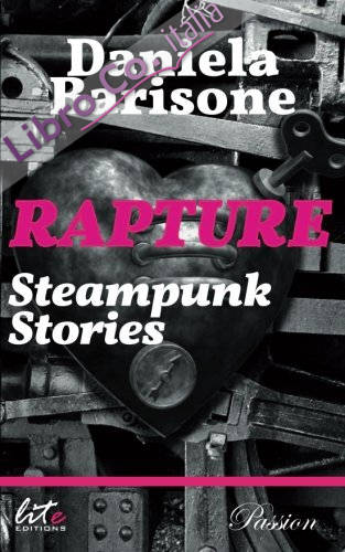 Rapture. Steampunk stories