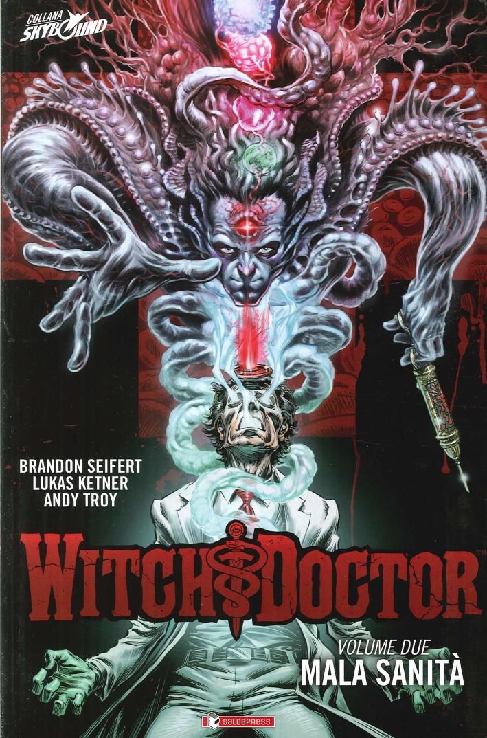 Mala sanità. Witch doctor. Vol. 2