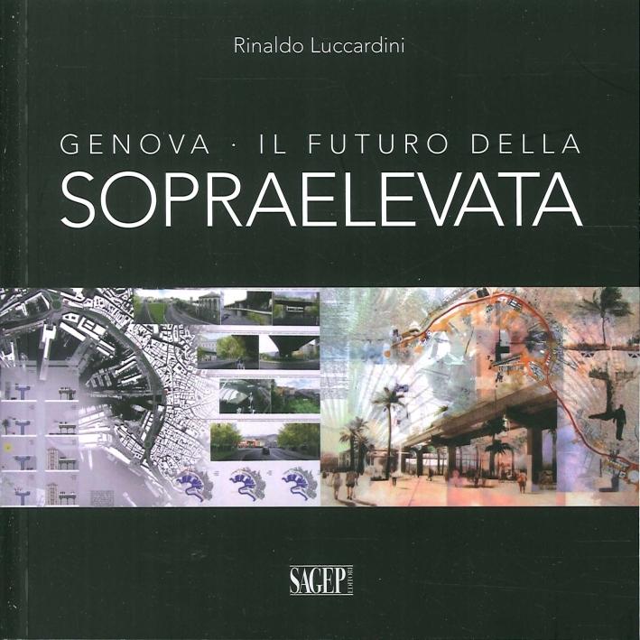 Genova. Il Futuro delle Sopraelevata