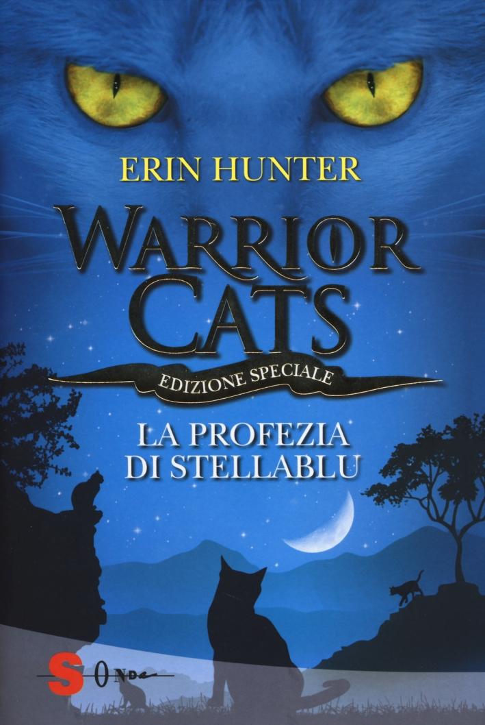 La profezia di Stellablu. Warrior cats