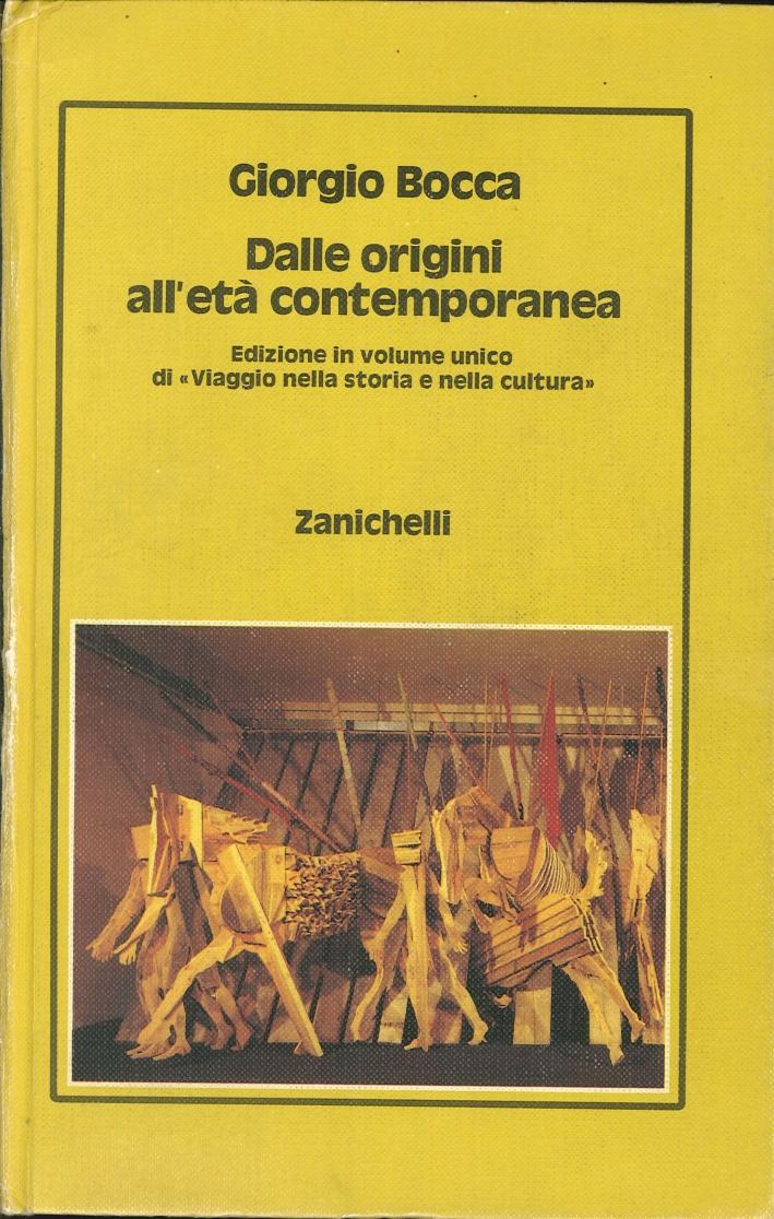 Dalle Origini all'Età Contemporanea. Edizione in Volume Unico Si