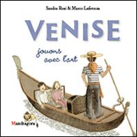 Venezia. Il gioco dell'arte. Ediz. francese