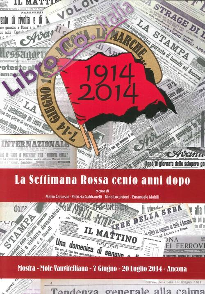 La Settimana Rossa cento anni dopo
