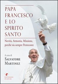 Papa Francesco e lo Spirito Santo