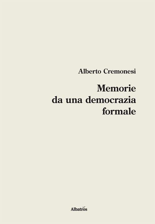 Memorie da una democrazia formale