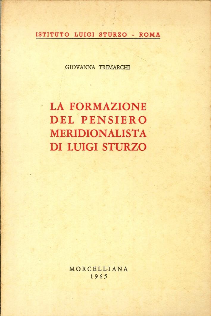 La Formazione del Pensiero Meridionalista di Luigi Sturzo